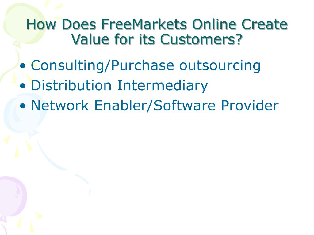 How Does FreeMarkets Online Create Value for its Customers?