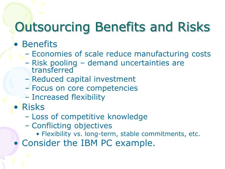 Outsourcing benefits and risks l.jpg