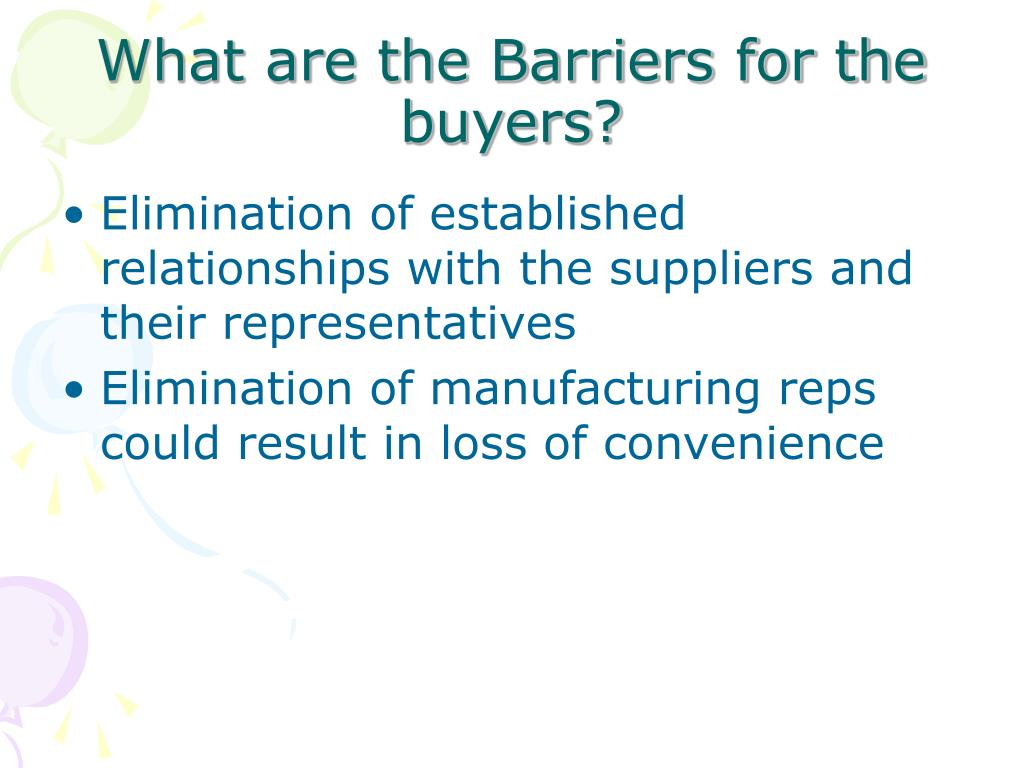 What are the Barriers for the buyers?