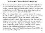 do you have an institutional firewall