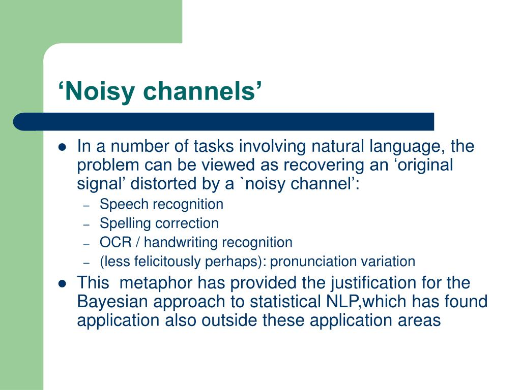 'Noisy channels'