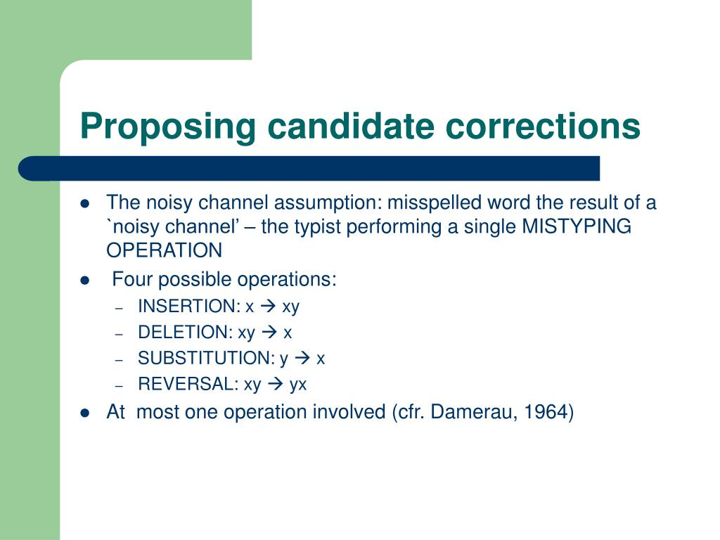 Proposing candidate corrections