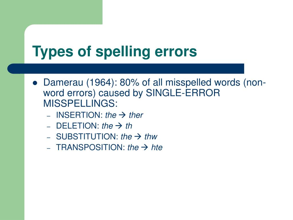 Types of spelling errors