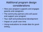 additional program design considerations