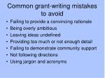 common grant writing mistakes to avoid