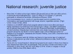 national research juvenile justice