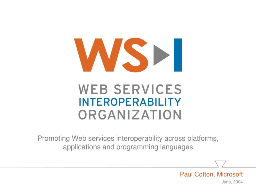 Promoting Web services interoperability across platforms,