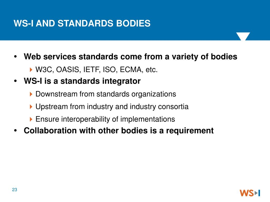 Web services standards come from a variety of bodies