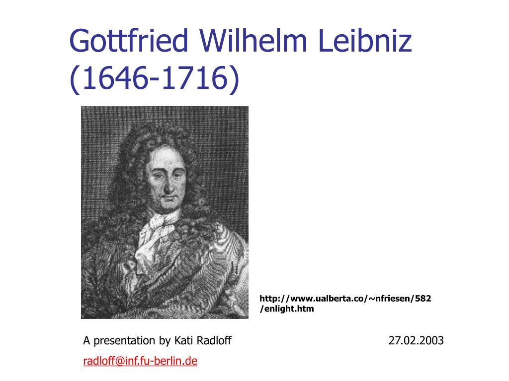 gottfried wilhelm leibniz 1646 1716