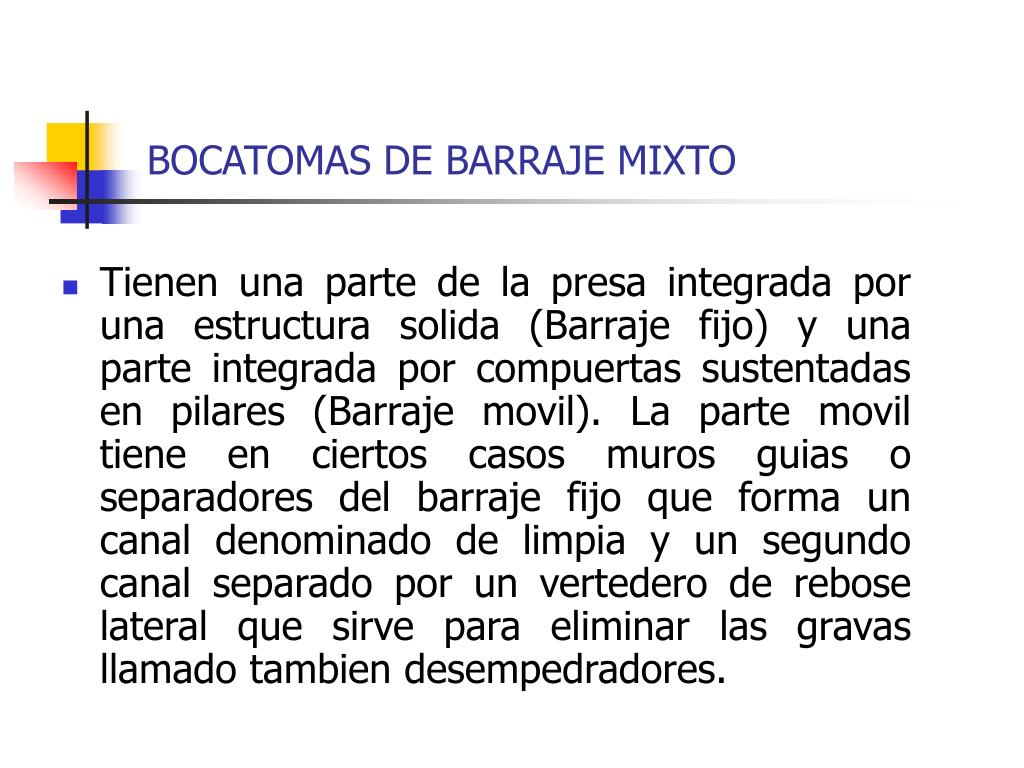 BOCATOMAS DE BARRAJE MIXTO
