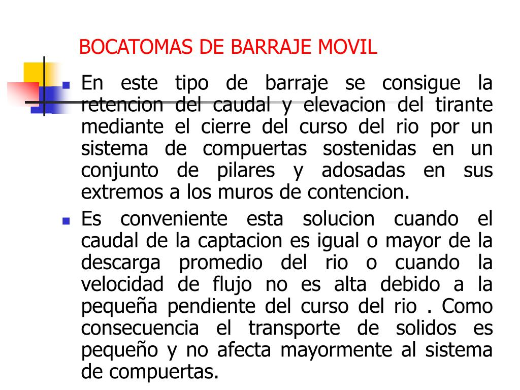 BOCATOMAS DE BARRAJE MOVIL