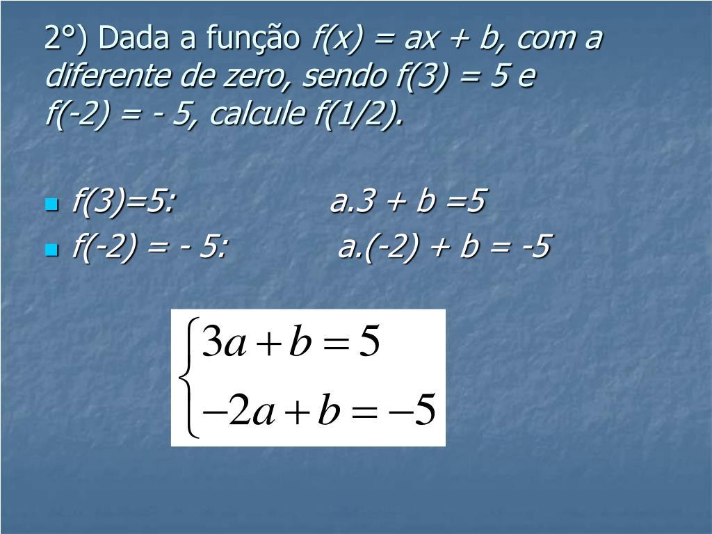 2°) Dada a função