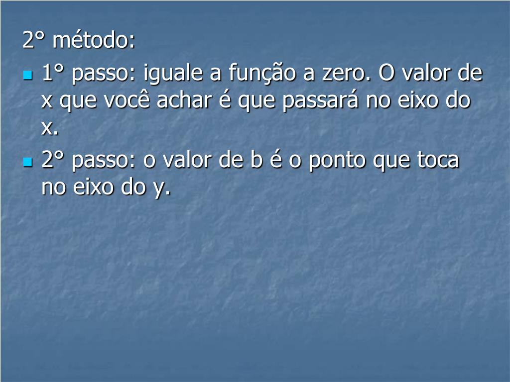 2° método: