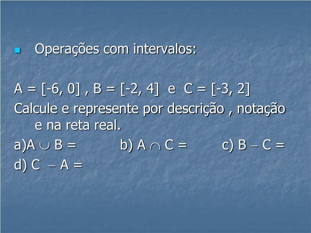 Operações com intervalos:
