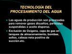 tecnolog a del procesamiento del agua
