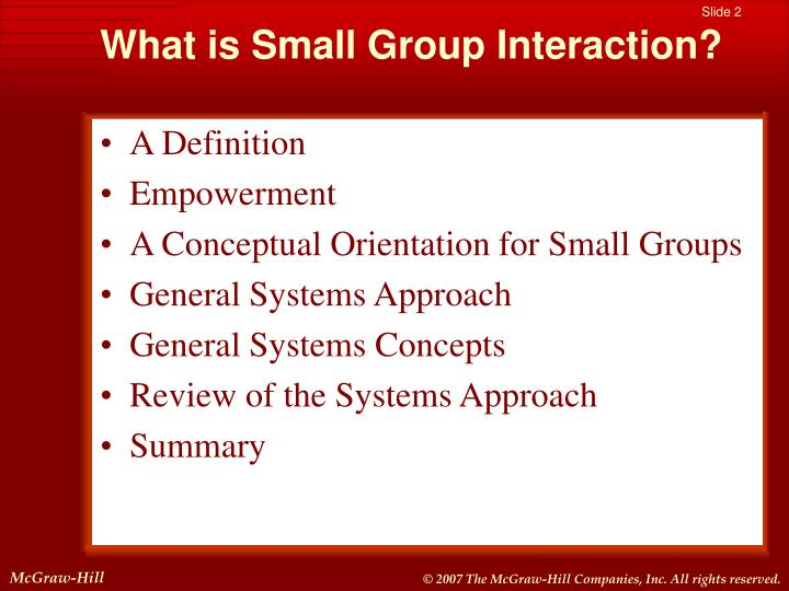 What is small group interaction2 l.jpg