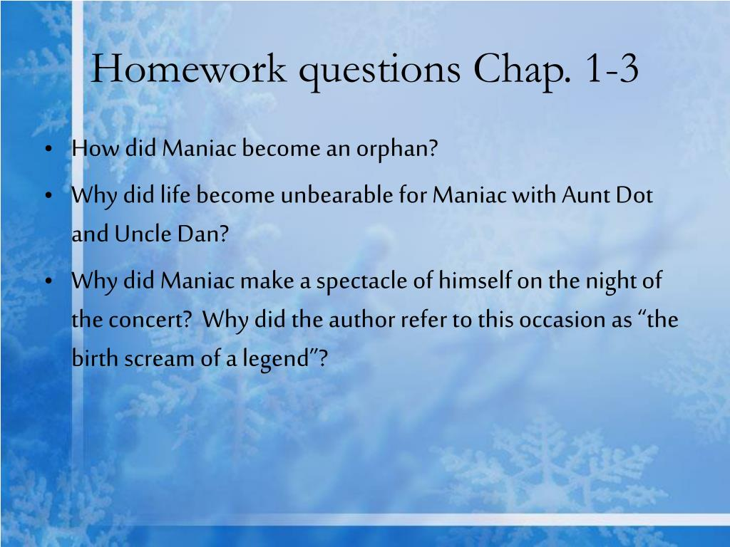 Homework questions Chap. 1-3