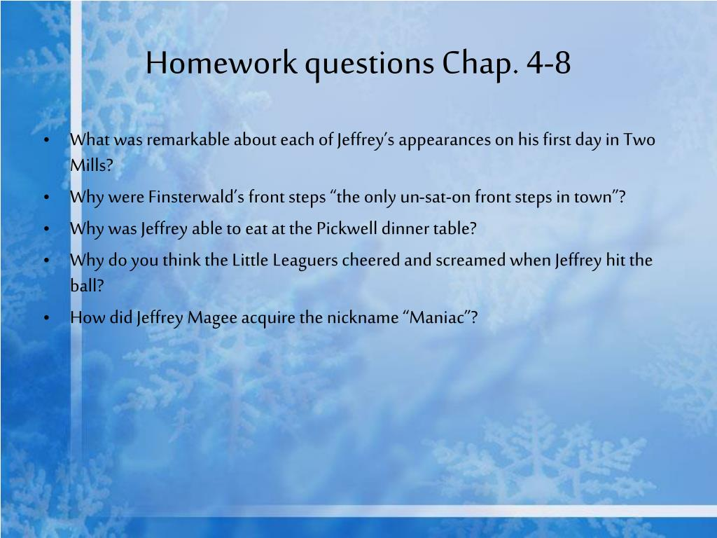 Homework questions Chap. 4-8