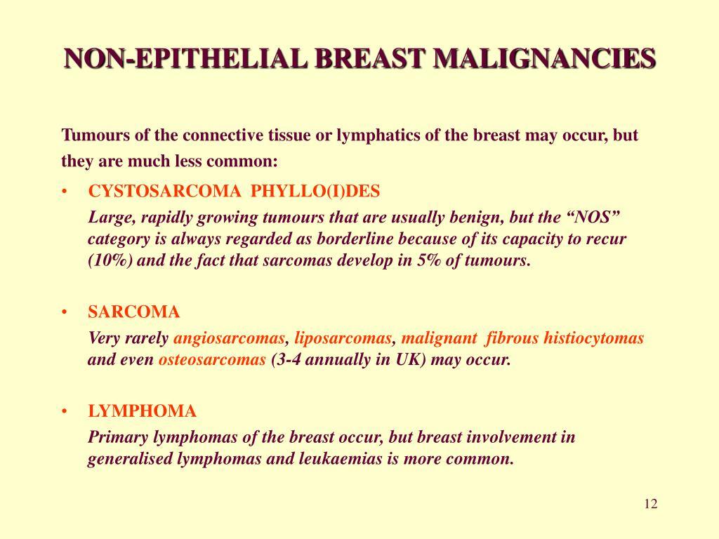NON-EPITHELIAL BREAST MALIGNANCIES