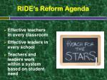 ride s reform agenda