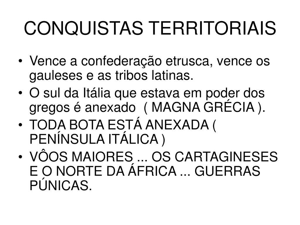 CONQUISTAS TERRITORIAIS