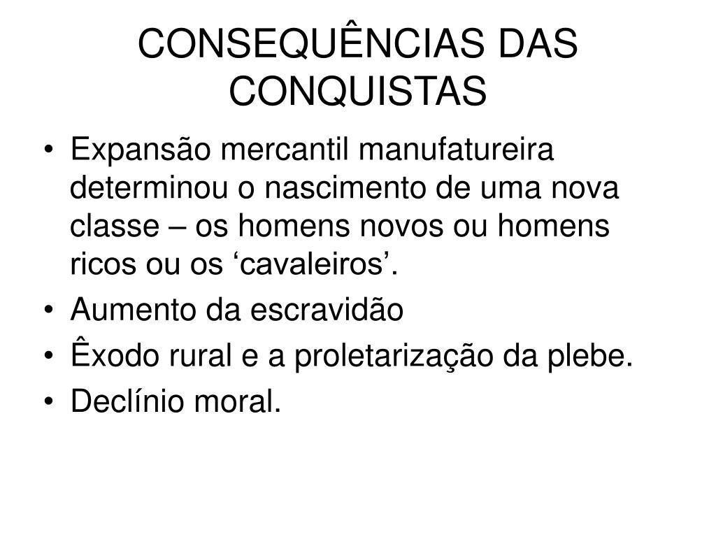 CONSEQUÊNCIAS DAS CONQUISTAS