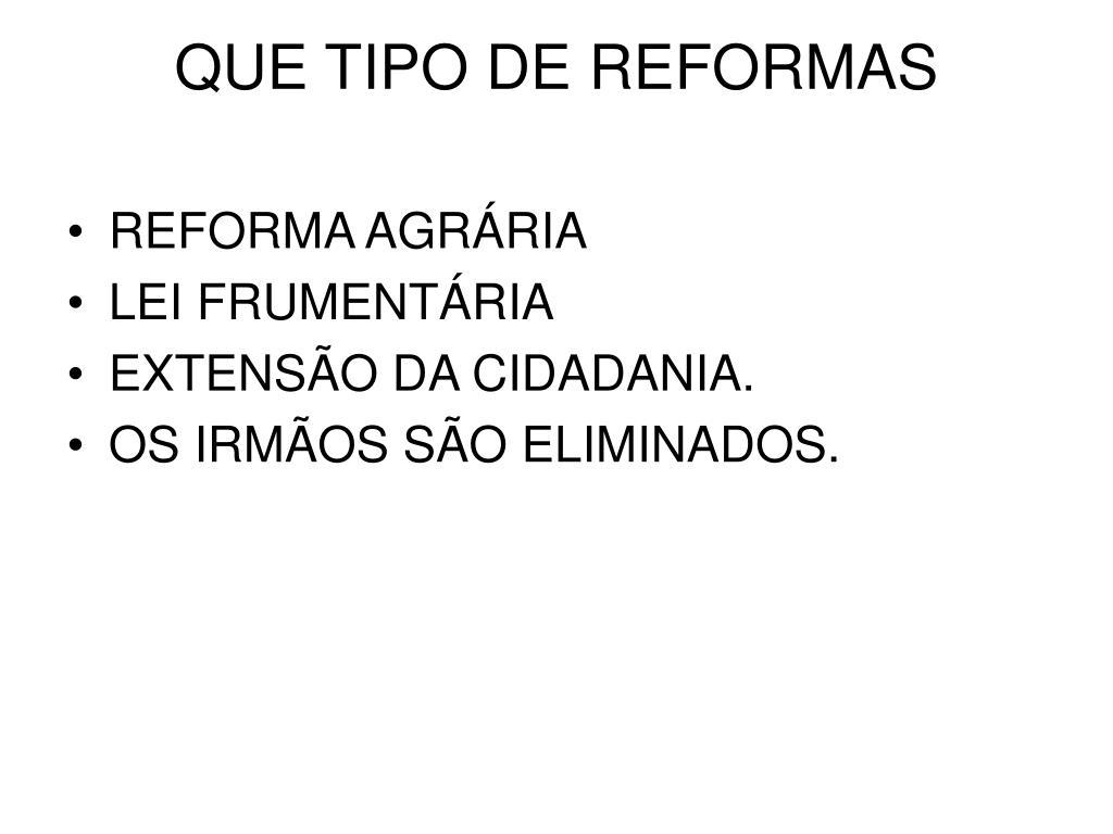 QUE TIPO DE REFORMAS