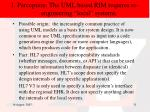 1 perception the uml based rim requires re engineering local systems