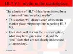 hl7 v3 myths in the marketplace