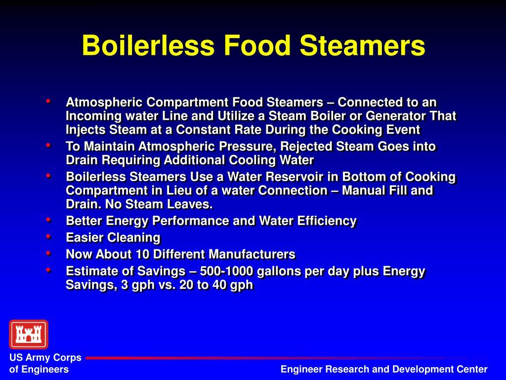Boilerless Food Steamers