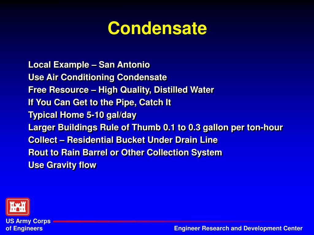 Condensate