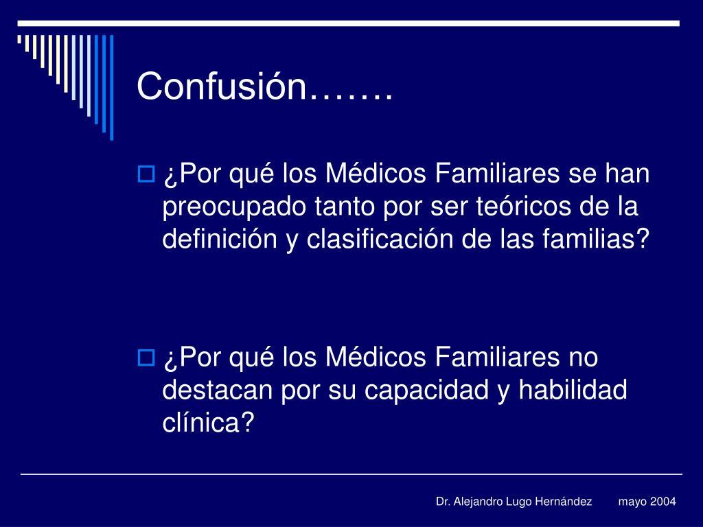 Confusión…….