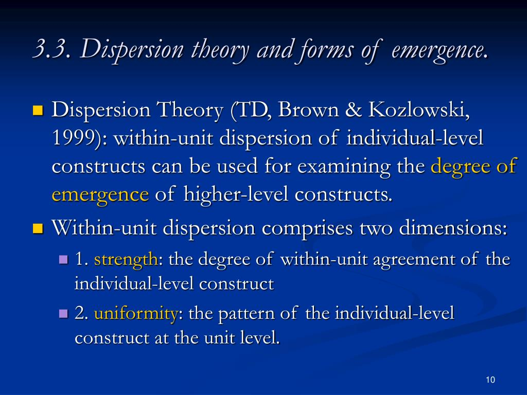3.3. Dispersion theory and forms of emergence.