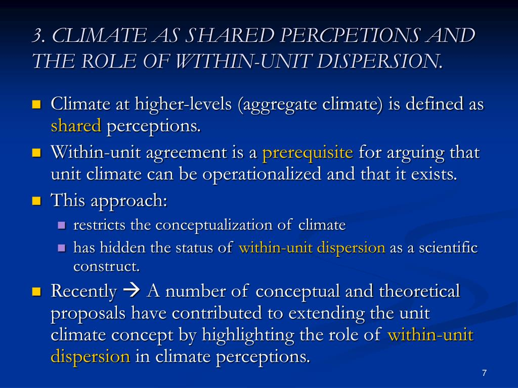 3. CLIMATE AS SHARED PERCPETIONS AND THE ROLE OF WITHIN-UNIT DISPERSION.