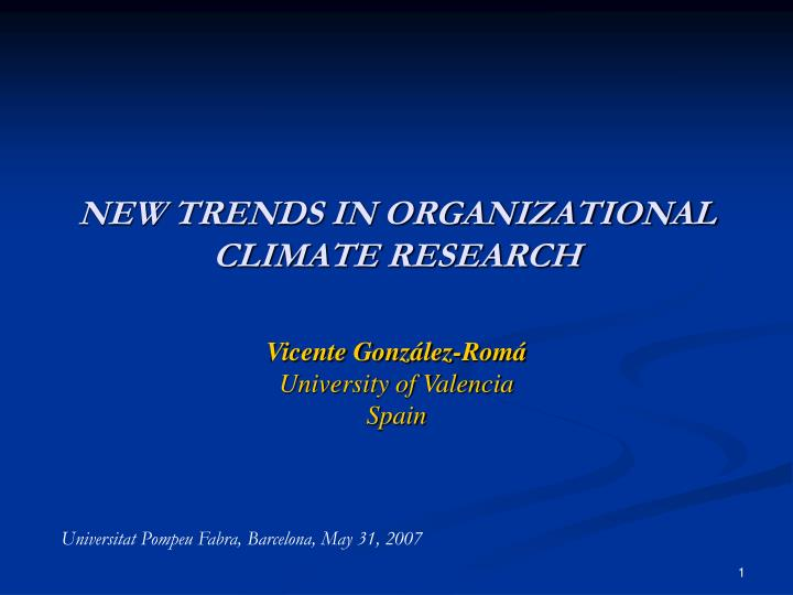 New trends in organizational climate research l.jpg