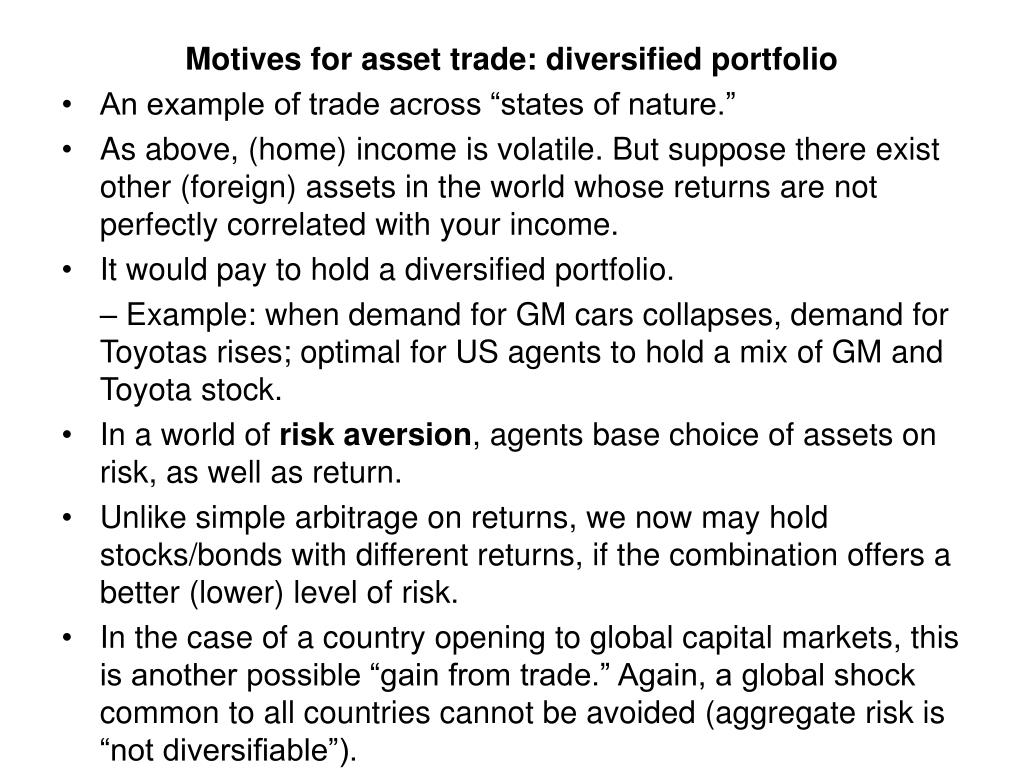 Motives for asset trade: diversified portfolio