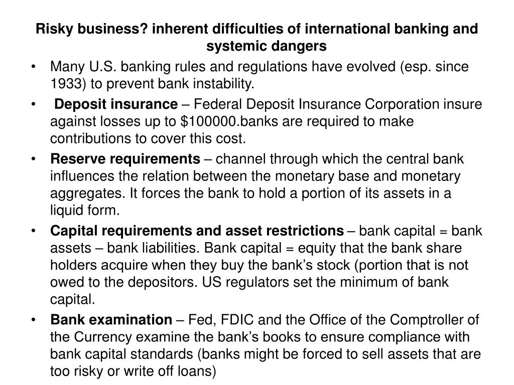 Risky business? inherent difficulties of international banking and systemic dangers
