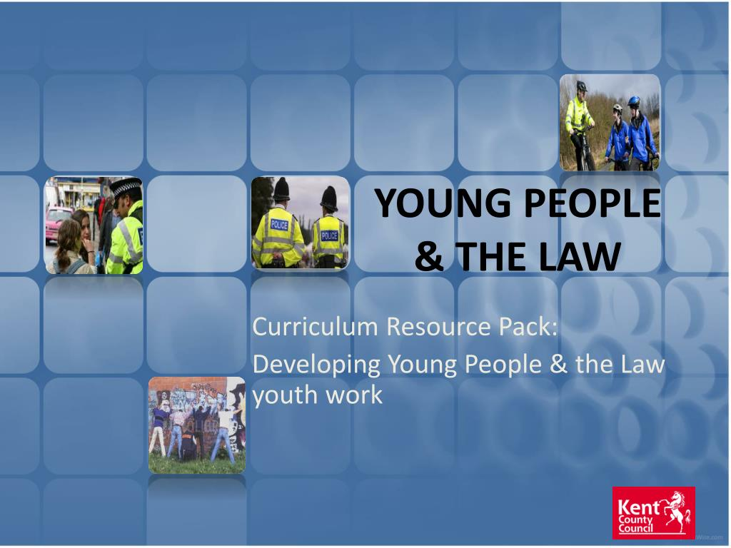 YOUNG PEOPLE & THE LAW