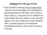 desktop firewalls are needed
