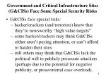government and critical infrastructure sites g ciss face some special security risks