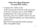 major fires have happened at large data centers