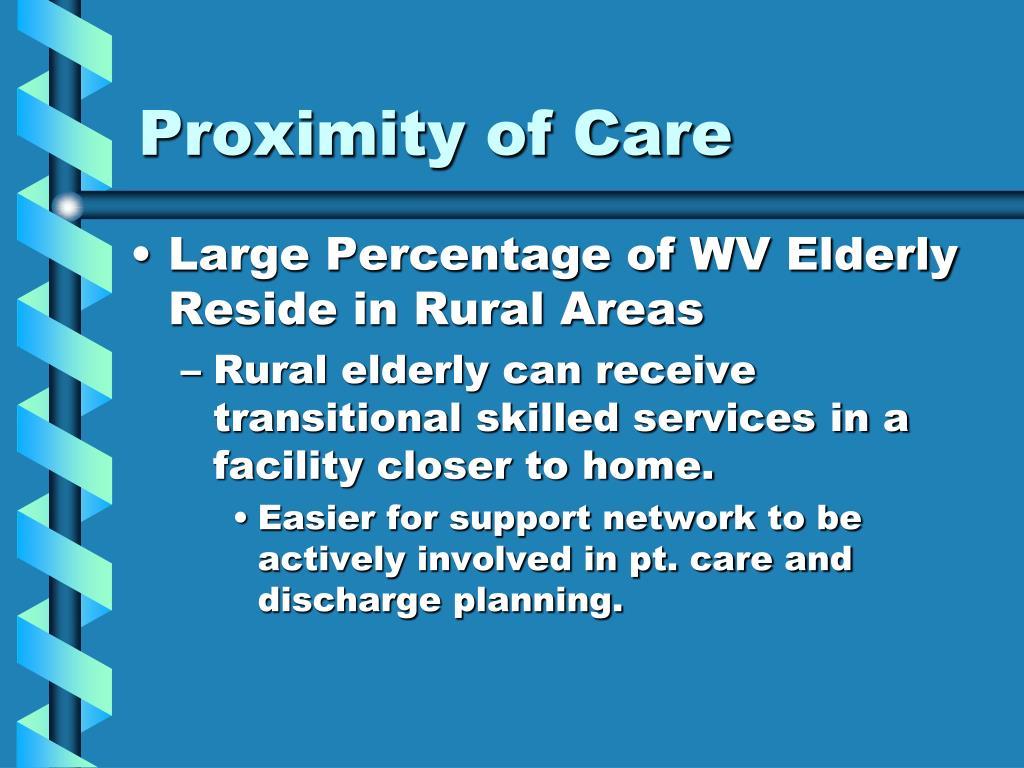 Proximity of Care