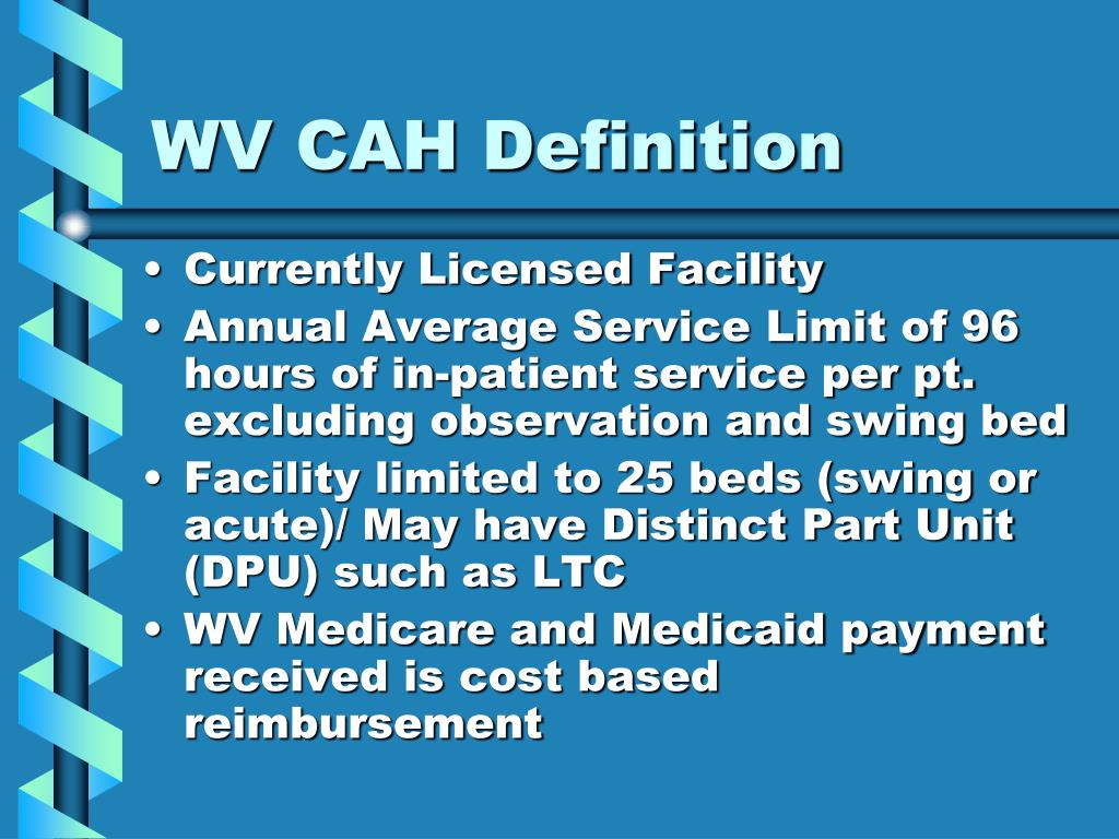 WV CAH Definition