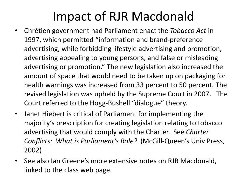Impact of RJR Macdonald