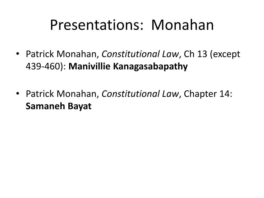 Presentations:  Monahan