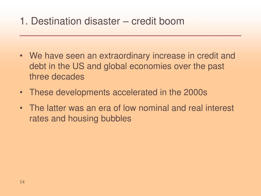 1. Destination disaster – credit boom