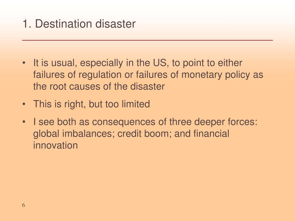 1. Destination disaster