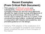 recent examples from critical path document