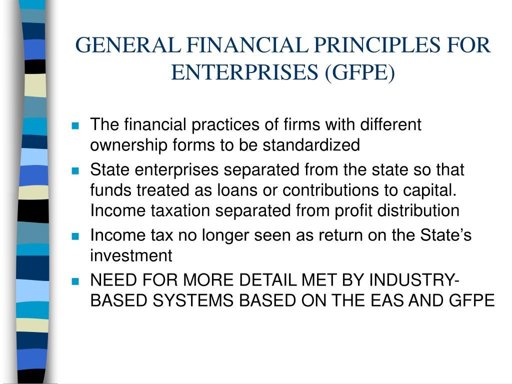 GENERAL FINANCIAL PRINCIPLES FOR ENTERPRISES (GFPE)