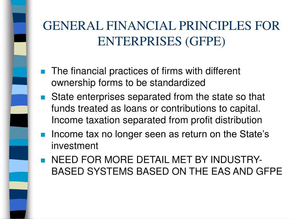 GENERAL FINANCIAL PRINCIPLES FOR ENTERPRISES (GFPE)